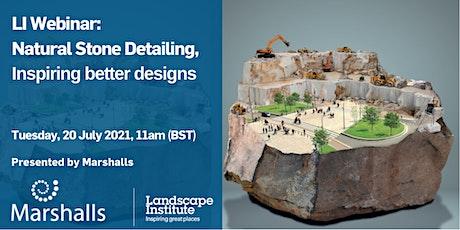 LI Webinar: Natural Stone Detailing, Inspiring better designs tickets