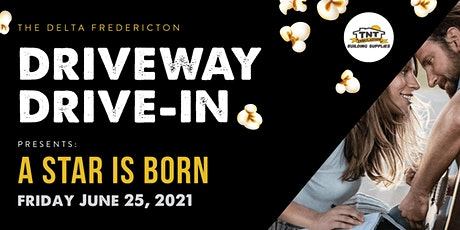 Delta Drive In - A Star is Born tickets