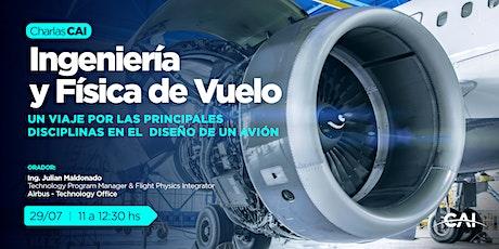 #CharlasCAI Ingeniería y Física de Vuelo biglietti