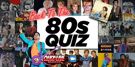 Back to the 80s Quiz Live on Zoom tickets