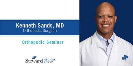 Orthopedic Seminar with Dr. Sands tickets