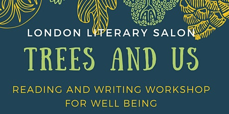 Trees and Us: Reading and Writing Workshop for Wellbeing tickets