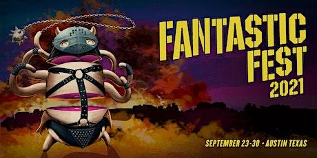 FAN BADGE: FANTASTIC FEST 2021 tickets