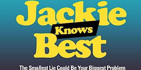Jackie Knows Best Webseries Premiere tickets