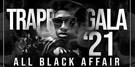 TRAPP GALA '21 ALL BLACK AFFAIR tickets