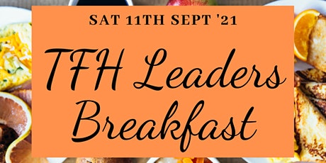 TFH Leader's Breakfast tickets
