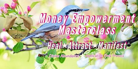 Money Empowerment Masterclass tickets