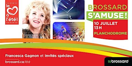 Francesca Gagnon et ses invités spéciaux au planchodrome tickets