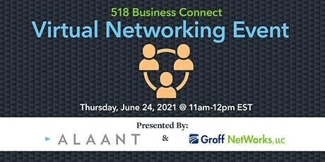 518 Business Connect - Virtual Networking Event 6/24 tickets