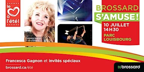 Francesca Gagnon et ses invités spéciaux au parc Louisbourg tickets