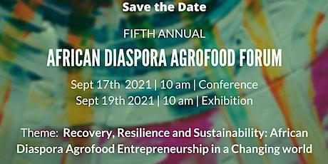 5th African Diaspora Agrofood Forum tickets