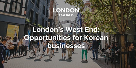 London's West End:  Opportunities for Korean businesses tickets