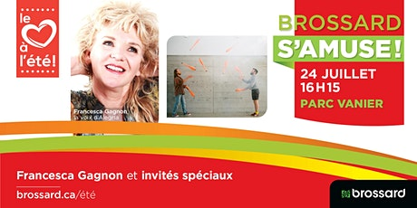 Francesca Gagnon et ses invités spéciaux au parc Vanier tickets