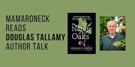 Mamaroneck Reads Douglas Tallamy: A Virtual Author Talk tickets