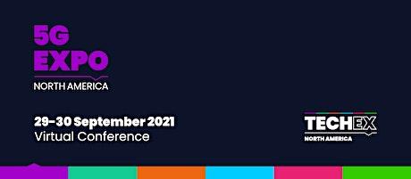 5G Expo North America Virtual 2021 tickets
