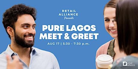 Retail Alliance Meet & Greet: Pure Lagos tickets