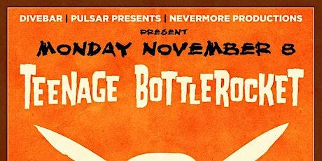 Teenage BottleRocket at The Dive Bar tickets