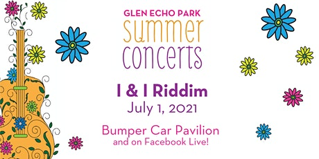 Summer Concerts: I & I Riddim tickets