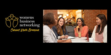 Womens Business Networking Online Meeting 26th August 2021 - 1.00-2.30pm tickets