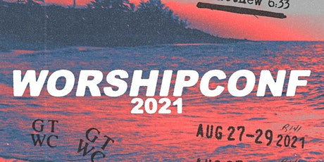 GT Worship Conference '21 tickets