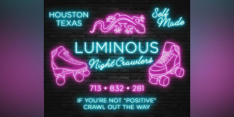 Luminous Night Crawlers: Wednesday Night Roll-Out - 6/23/21 tickets
