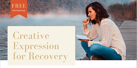 Creative Expression for Recovery Workshop tickets