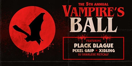 The 5th Annual Vampire's Ball tickets