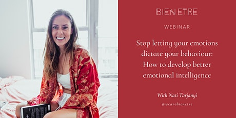 Stop letting your emotions dictate your behaviour! tickets