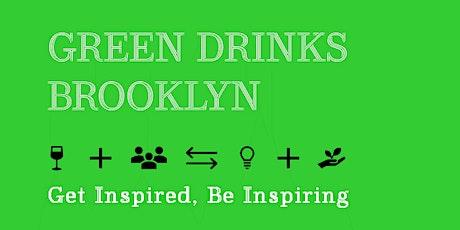 Sustainable Social/Green Drinks Brooklyn tickets