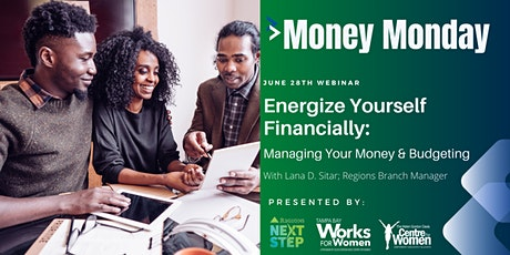 Energize Yourself Financially: Managing Your Money & Budgeting tickets