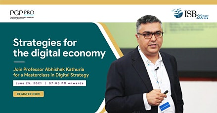 ISB PGPpro Masterclass: Strategies for the Digital Economy tickets