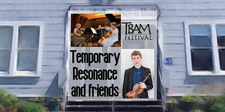 TBAM 2021 - Temporary Resonance and Friends tickets