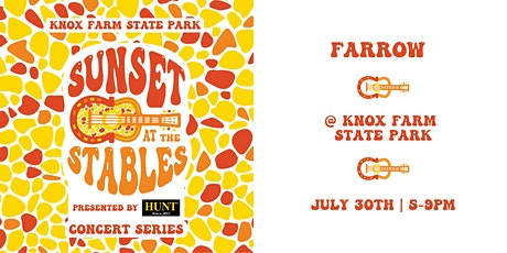 Sunset At The Stables - FARROW - July 30TH tickets