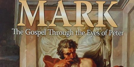 Mark: The Gospel Through the Eyes of Peter tickets