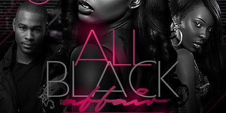 The All Black Affair (Labor Day Edition) Friday September 3rd tickets