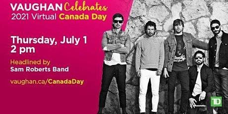 Vaughan Celebrates Virtual Canada Day 2021 tickets