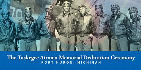 Tuskegee Airmen Memorial Events  -  August 26th, 27th  & 28th tickets