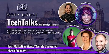 Tech Marketing Giants' Secrets Uncovered: eBook Premiere. tickets