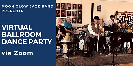 Virtual Live Stream Dance with Moon Glow Jazz Band  & Sera -Every Tuesday tickets