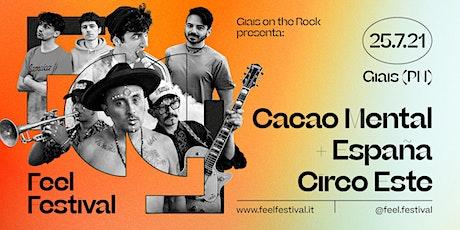 Cacao Mental // Espana Circo Este biglietti