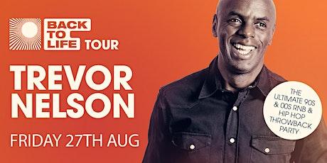 Trevor Nelson Returns to Manchester tickets