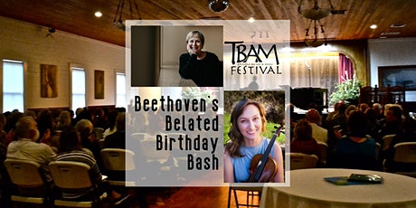 TBAM 2021 - Beethoven's Belated Birthday Bash tickets