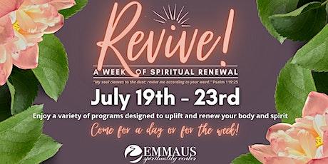 Revive! A Week of Spiritual Renewal tickets