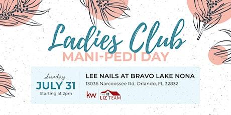Ladies Club Mani-Pedi Day tickets