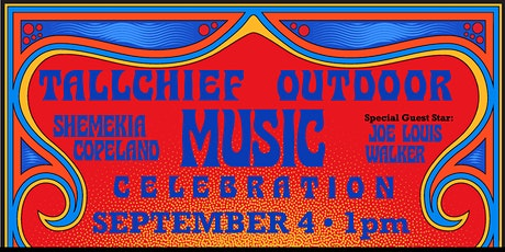 Tallchief Territory Outdoor Music Celebration tickets