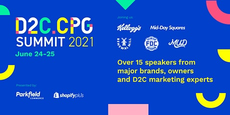 Direct to Consumer - Consumer Package Goods Summit  2021 tickets