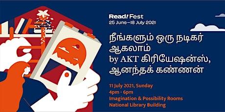 நீங்களும் ஒரு நடிகர் ஆகலாம் by AKT கிரியேஷன்ஸ், ஆனந்தக் கண்ணன் | Read! Fest tickets