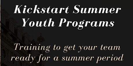 Kickstart your summer youth program tickets