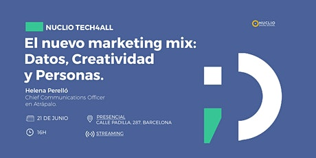El nuevo marketing mix: Datos, Creatividad y Personas. tickets
