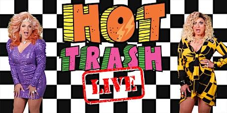 Hot Trash LIVE! tickets